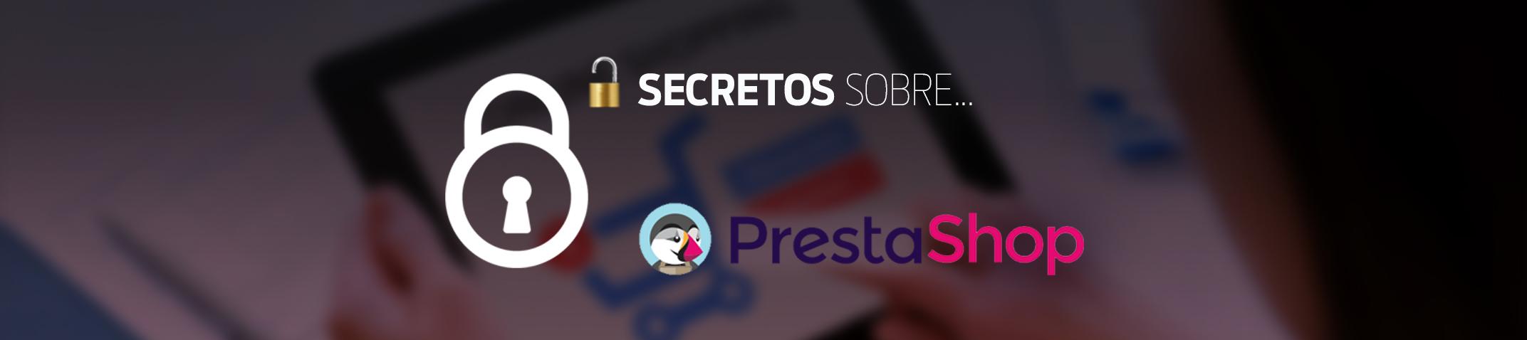 Secretos sobre PrestaShop
