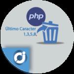 Como eliminar el último carácter de una cadena con PHP